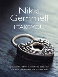 Nikki Gemmell I Take You | Betty Herbert